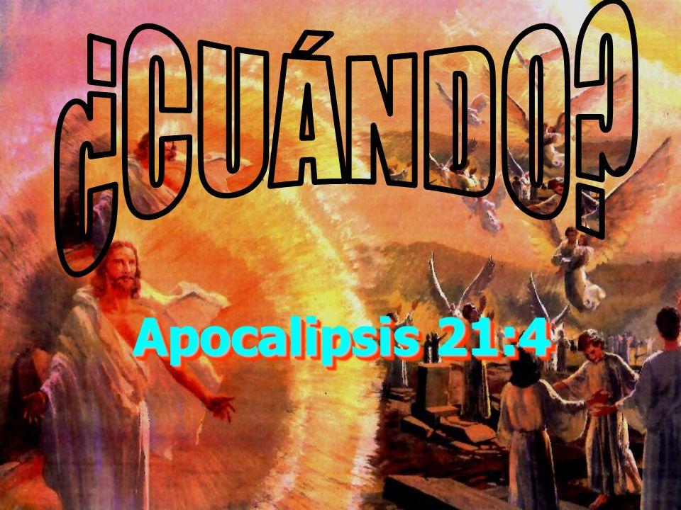 ¿CUÁNDO Apocalipsis 21:4