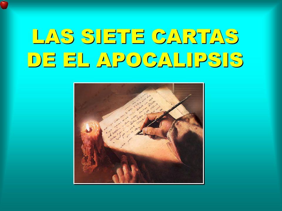 LAS SIETE CARTAS DE EL APOCALIPSIS