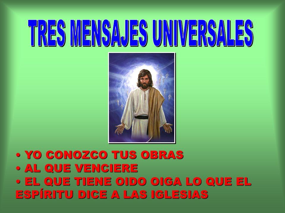 TRES MENSAJES UNIVERSALES