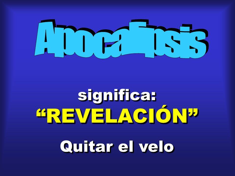 significa: REVELACIÓN