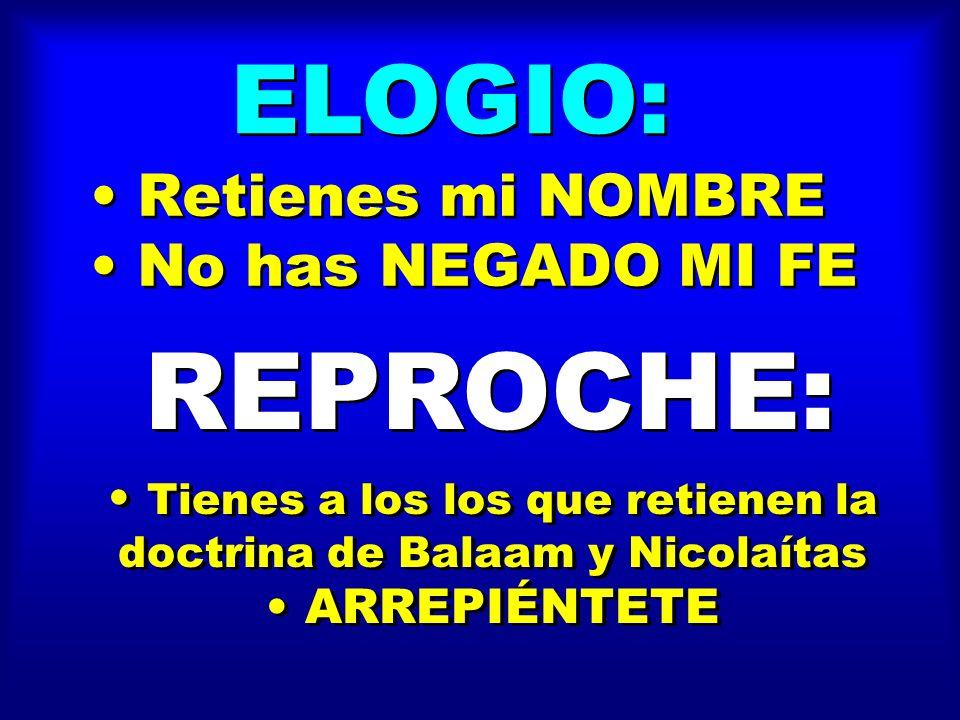 Tienes a los los que retienen la doctrina de Balaam y Nicolaítas