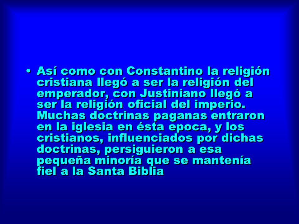 Así como con Constantino la religión cristiana llegó a ser la religión del emperador, con Justiniano llegó a ser la religión oficial del imperio.