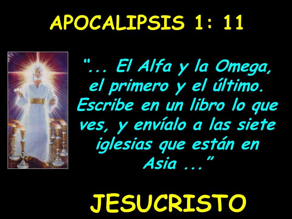 JESUCRISTO APOCALIPSIS 1: 11