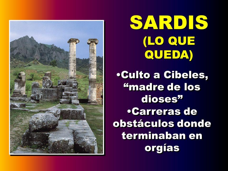 SARDIS (LO QUE QUEDA) Culto a Cibeles, madre de los dioses