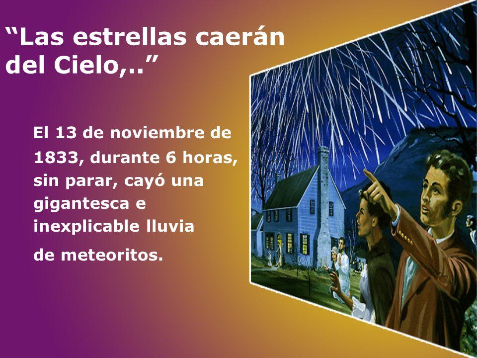 Las estrellas caerán del Cielo,..