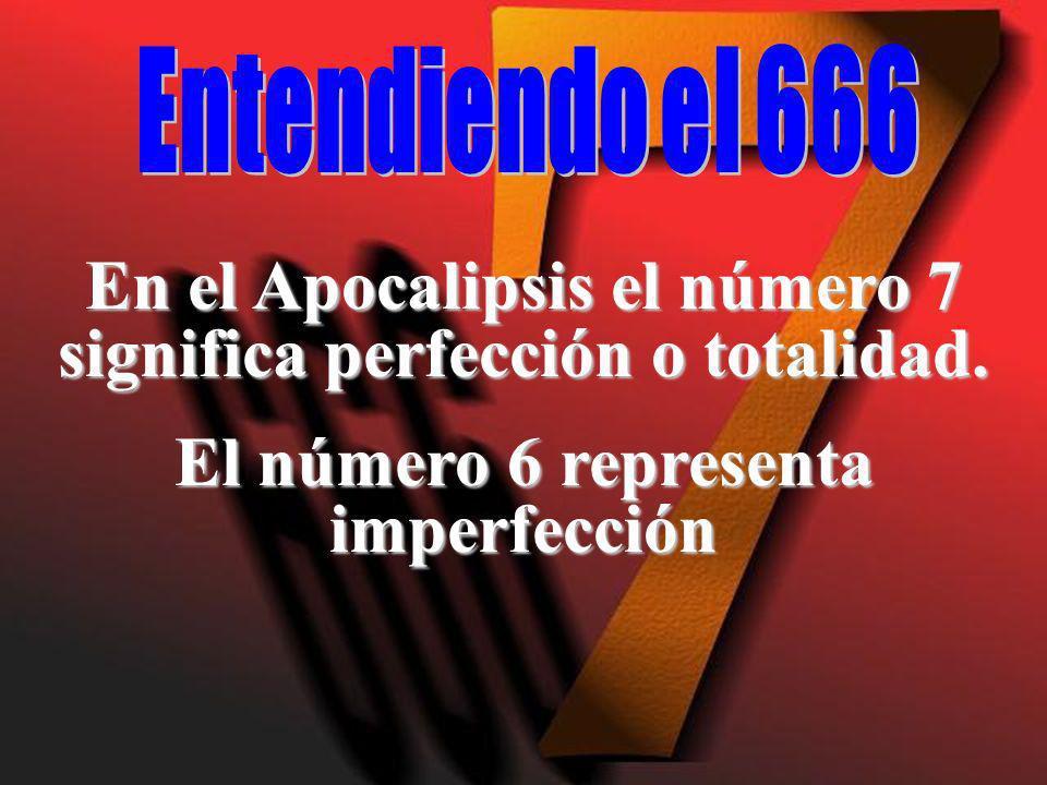 En el Apocalipsis el número 7 significa perfección o totalidad.