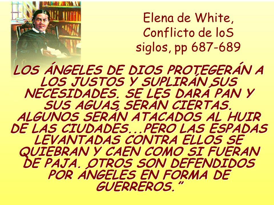 Elena de White, Conflicto de loS siglos, pp 687-689