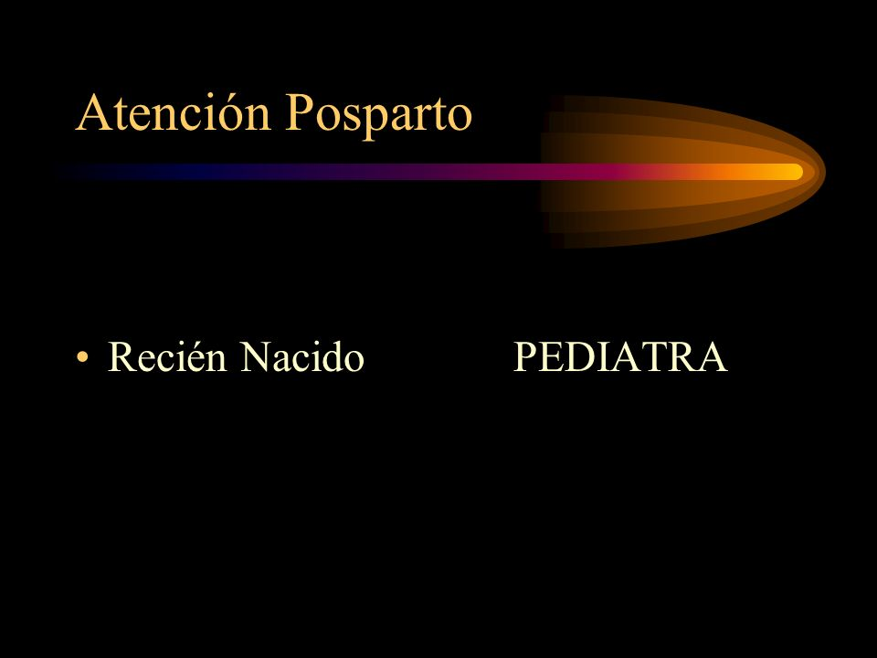 Atención Posparto Recién Nacido PEDIATRA