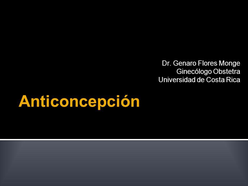 Anticoncepción Dr. Genaro Flores Monge Ginecólogo Obstetra