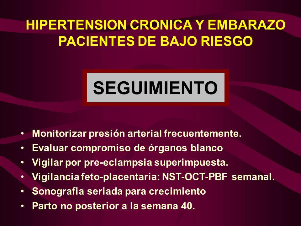 HIPERTENSION CRONICA Y EMBARAZO PACIENTES DE BAJO RIESGO