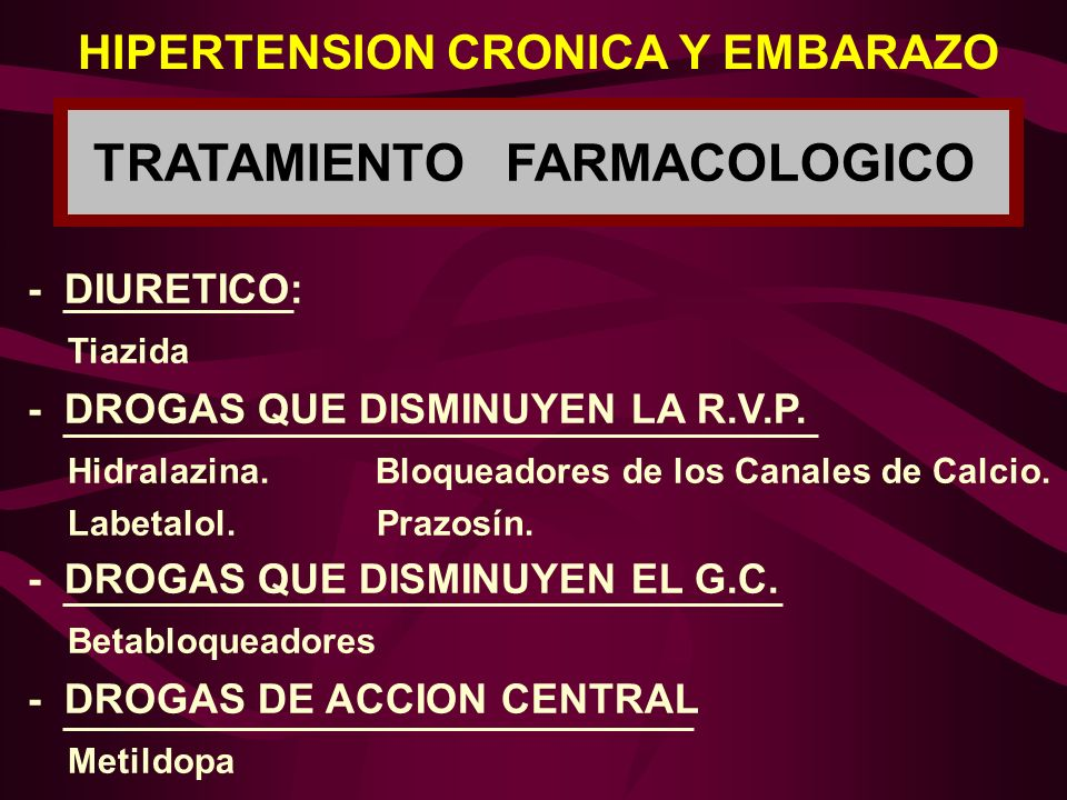 HIPERTENSION CRONICA Y EMBARAZO