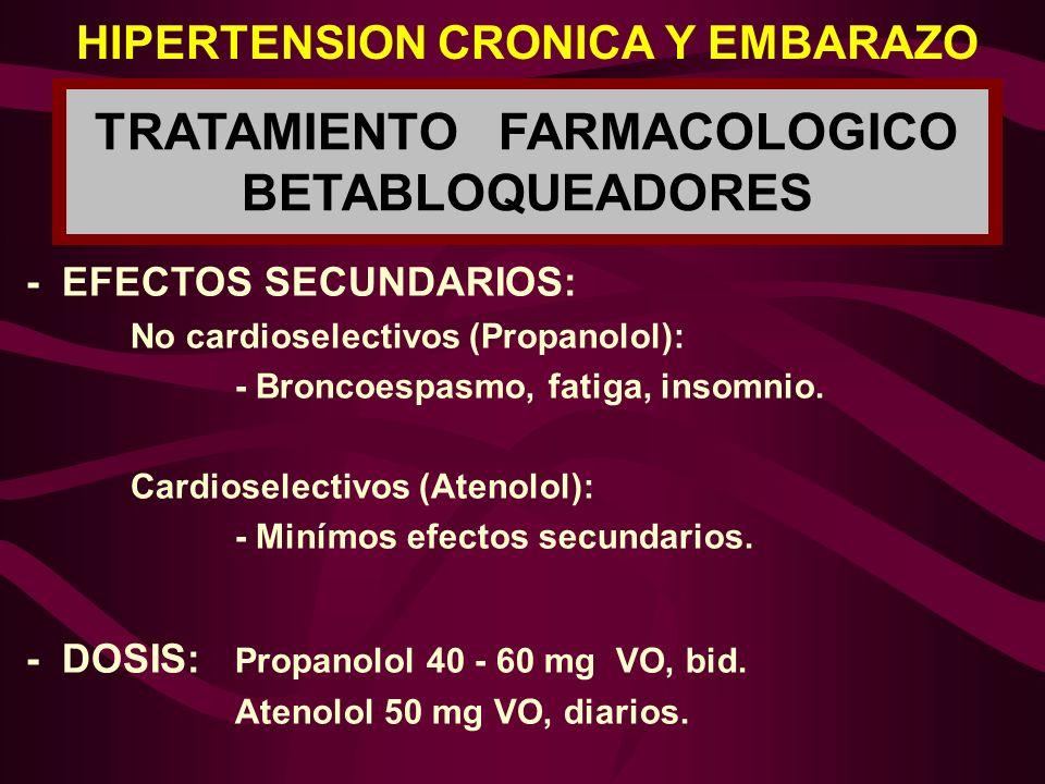 HIPERTENSION CRONICA Y EMBARAZO TRATAMIENTO FARMACOLOGICO