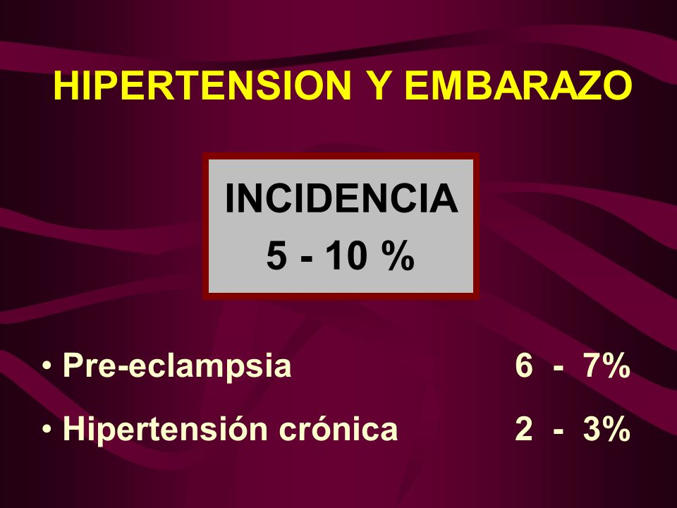 HIPERTENSION Y EMBARAZO