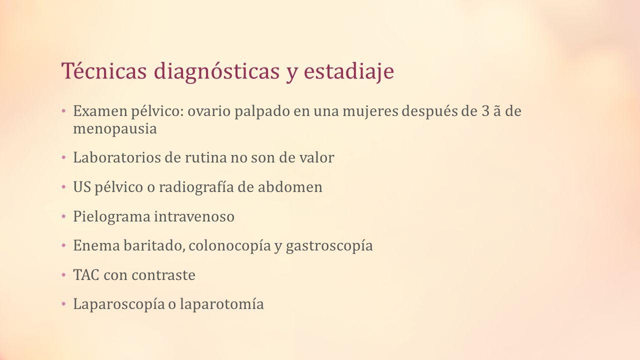 Técnicas diagnósticas y estadiaje