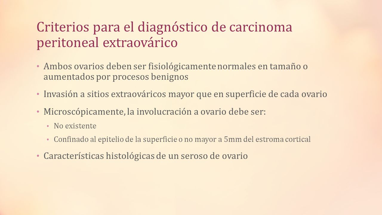 Criterios para el diagnóstico de carcinoma peritoneal extraovárico