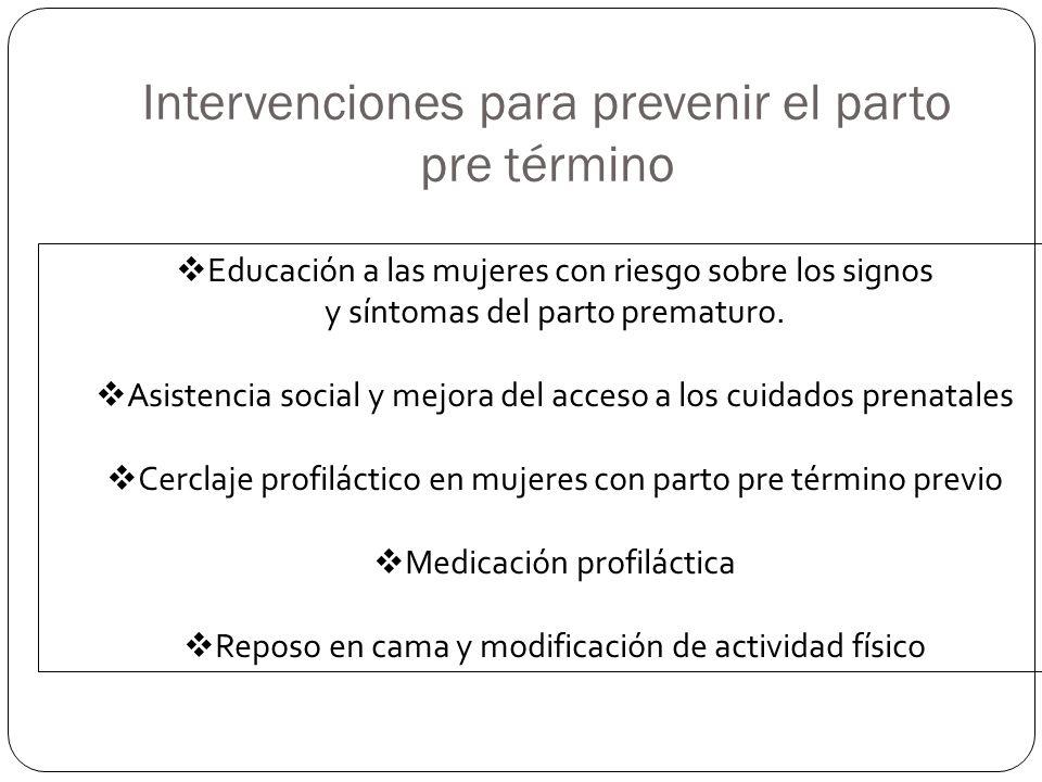 Intervenciones para prevenir el parto pre término