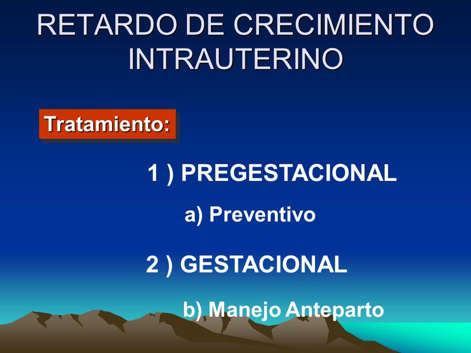 RETARDO DE CRECIMIENTO INTRAUTERINO