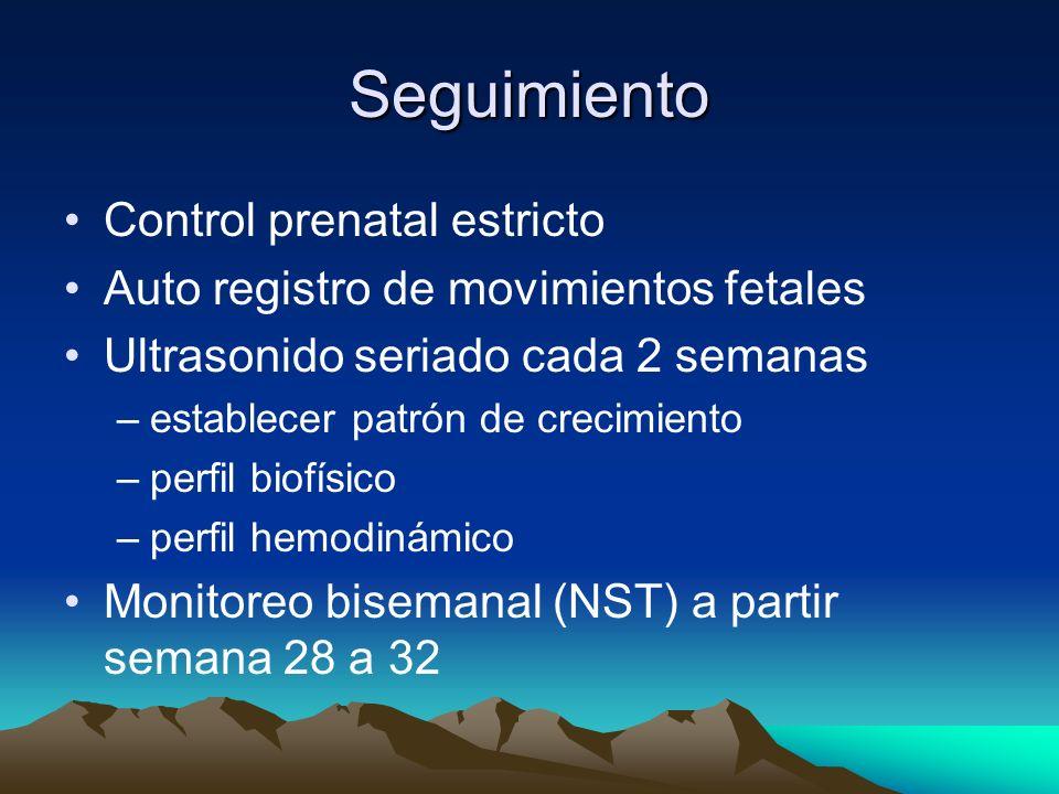 Seguimiento Control prenatal estricto