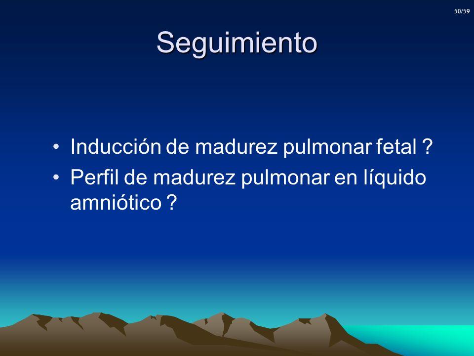 Seguimiento Inducción de madurez pulmonar fetal