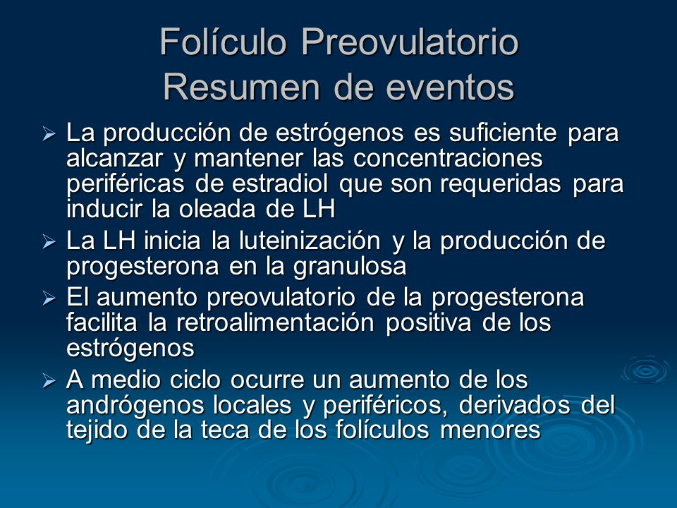 Folículo Preovulatorio Resumen de eventos