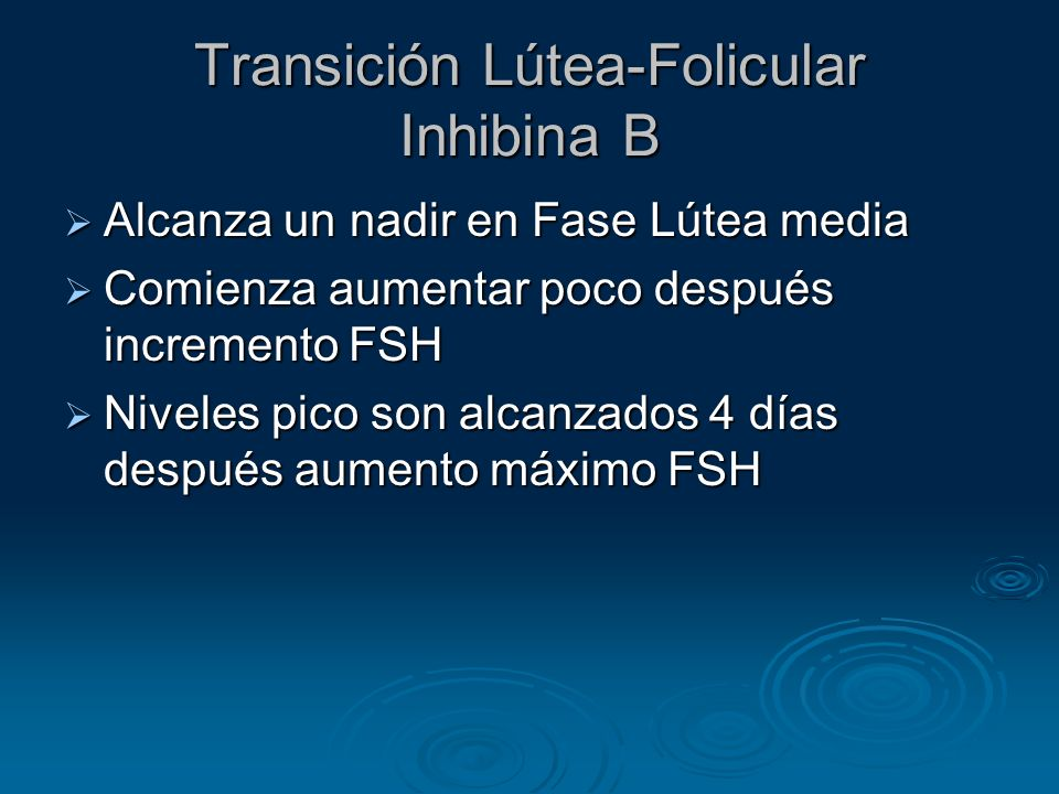 Transición Lútea-Folicular Inhibina B