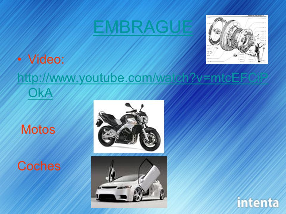 EMBRAGUE Video:   v=mtcEFCiPOkA Motos