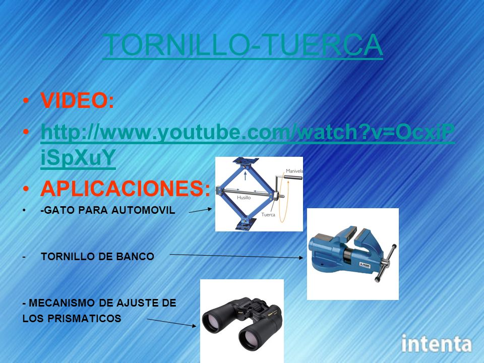 TORNILLO-TUERCA VIDEO:   v=OcxiPiSpXuY