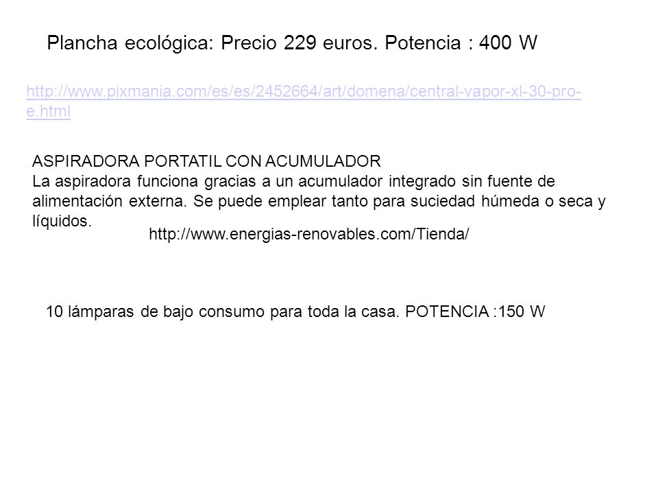 Plancha ecológica: Precio 229 euros. Potencia : 400 W