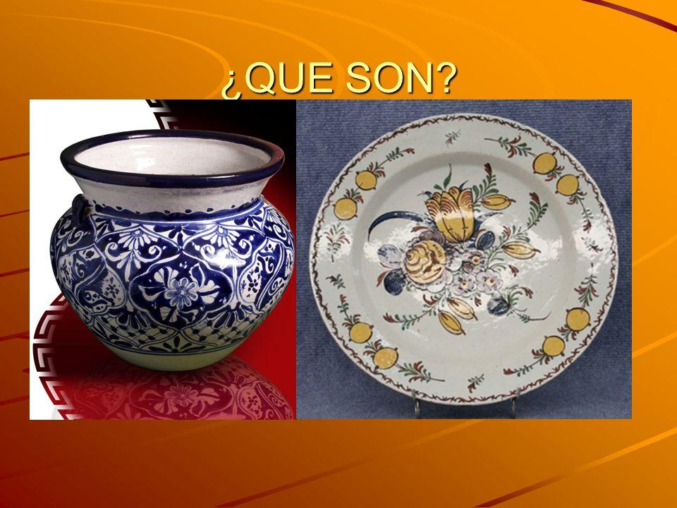 ¿QUE SON Son materiales fabricados a partir de la arcilla y posteriormente cocidos para adquirir dureza.