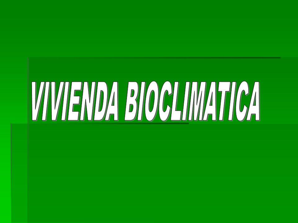 VIVIENDA BIOCLIMATICA