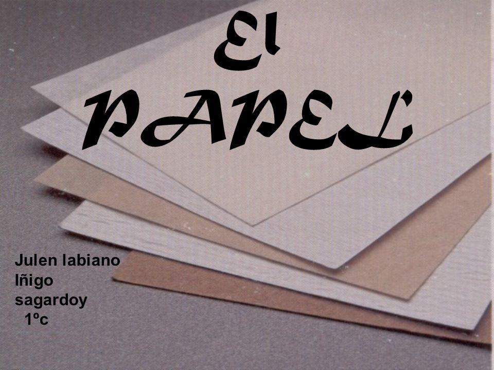 El PAPEL Julen labiano Iñigo sagardoy 1ºc