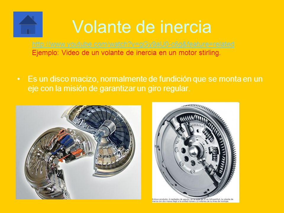 Volante de inercia http://www.youtube.com/watch v=gGy9aU0-c6g&feature=related. Ejemplo: Video de un volante de inercia en un motor stirling.
