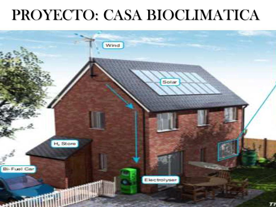 PROYECTO: CASA BIOCLIMATICA