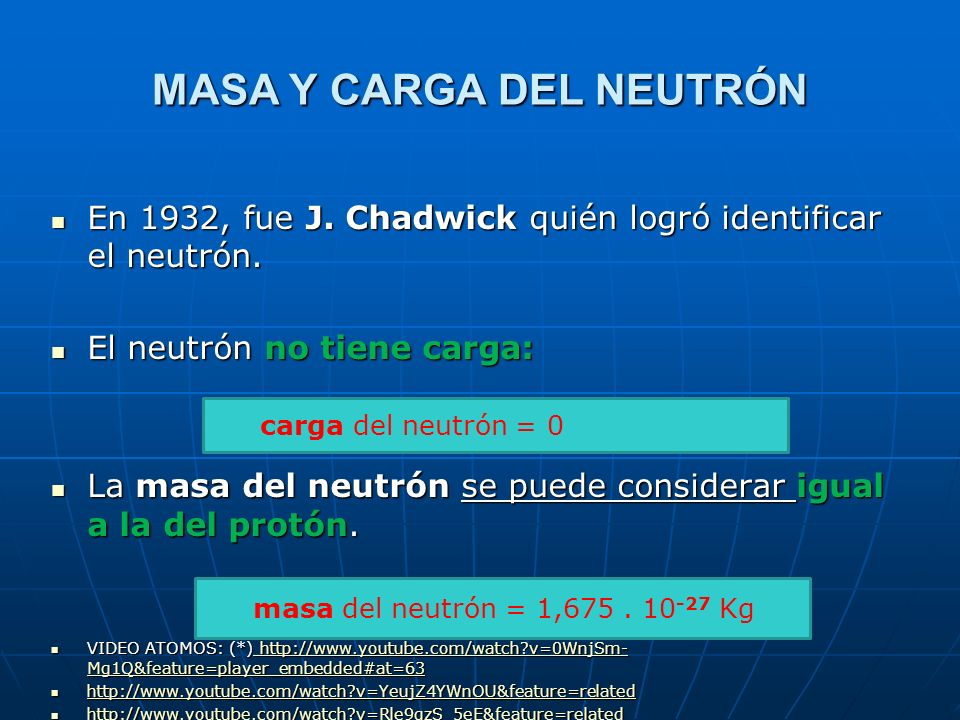MASA Y CARGA DEL NEUTRÓN