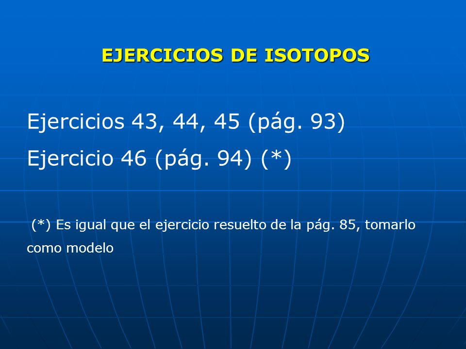 EJERCICIOS DE ISOTOPOS
