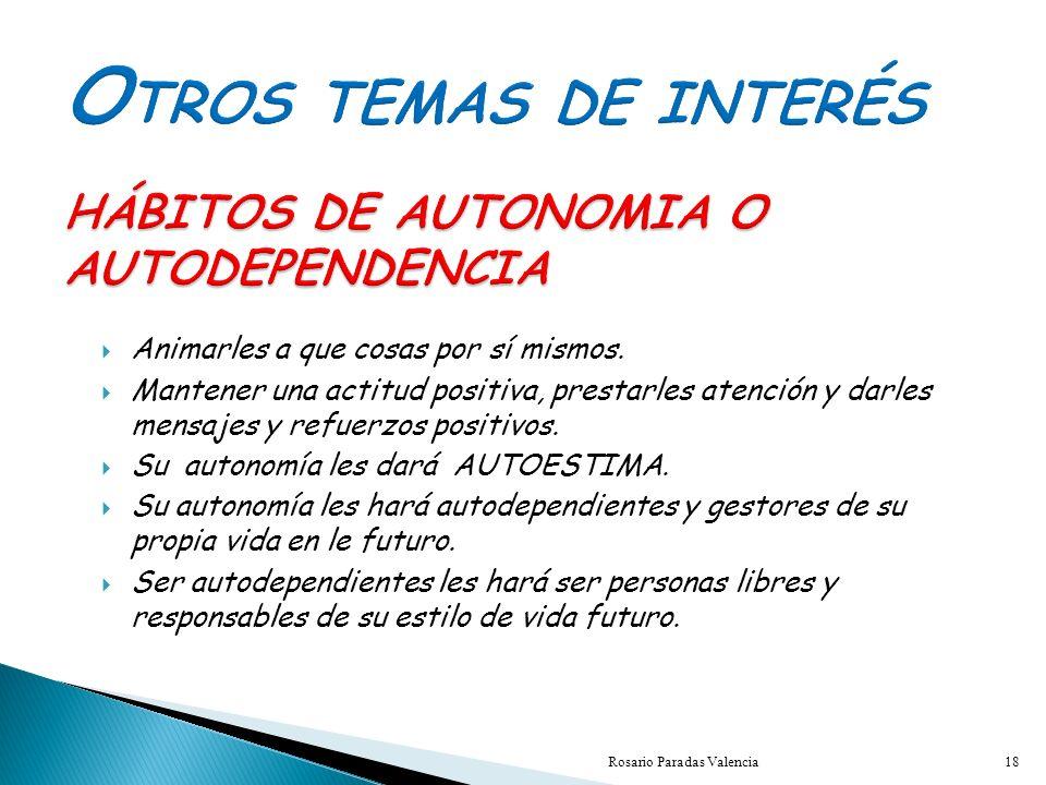 OTROS TEMAS DE INTERÉS HÁBITOS DE AUTONOMIA O AUTODEPENDENCIA