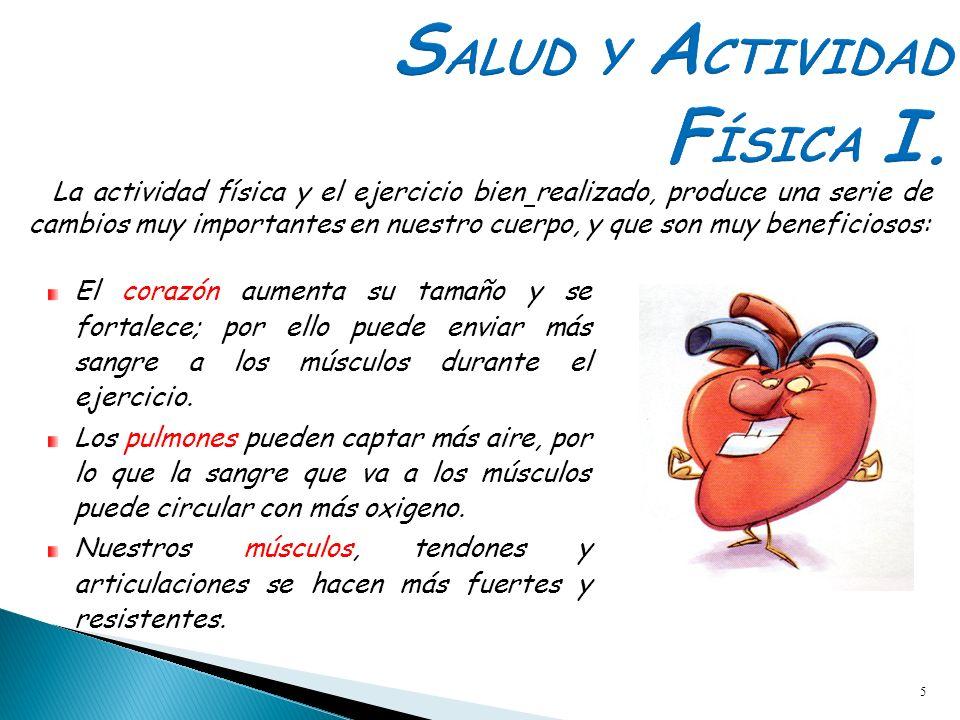 SALUD Y ACTIVIDAD FÍSICA I.
