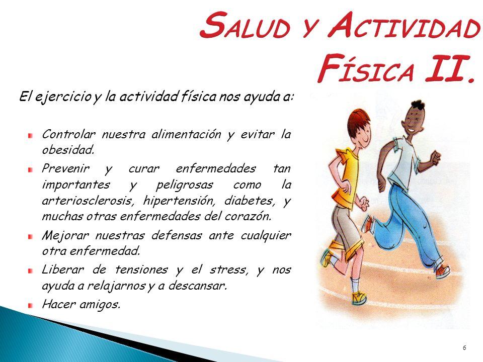 SALUD Y ACTIVIDAD FÍSICA II.