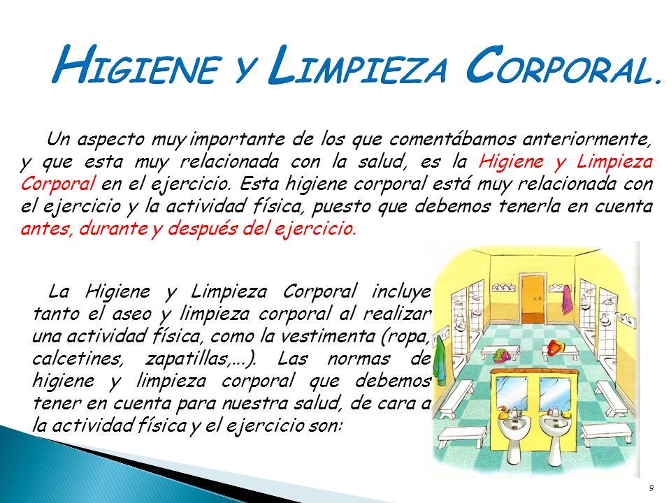 HIGIENE Y LIMPIEZA CORPORAL.
