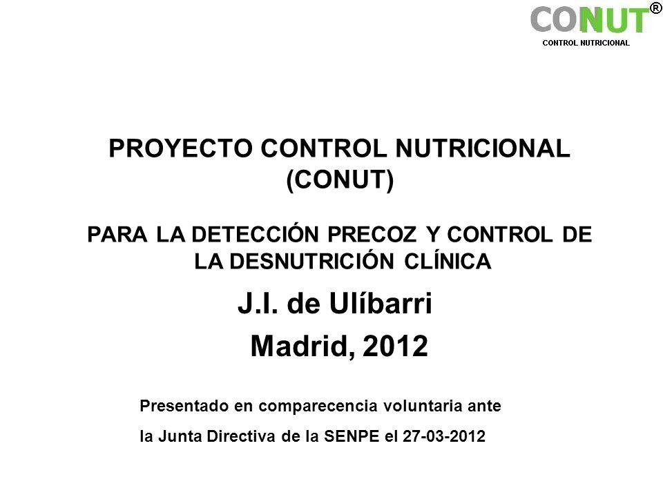 PROYECTO CONTROL NUTRICIONAL (CONUT) PARA LA DETECCIÓN PRECOZ Y CONTROL DE LA DESNUTRICIÓN CLÍNICA