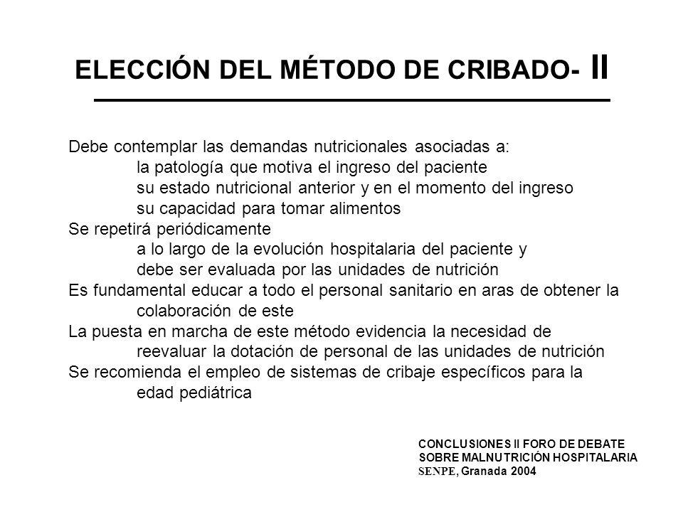 ELECCIÓN DEL MÉTODO DE CRIBADO- II