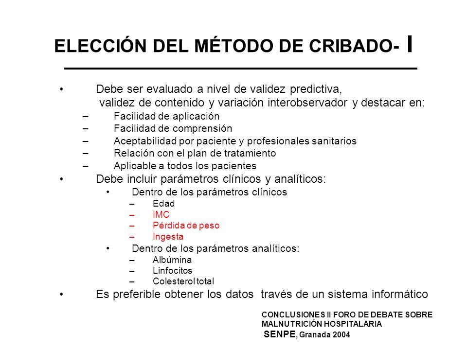 ELECCIÓN DEL MÉTODO DE CRIBADO- I