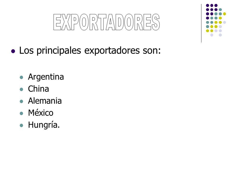 EXPORTADORES Los principales exportadores son: Argentina China