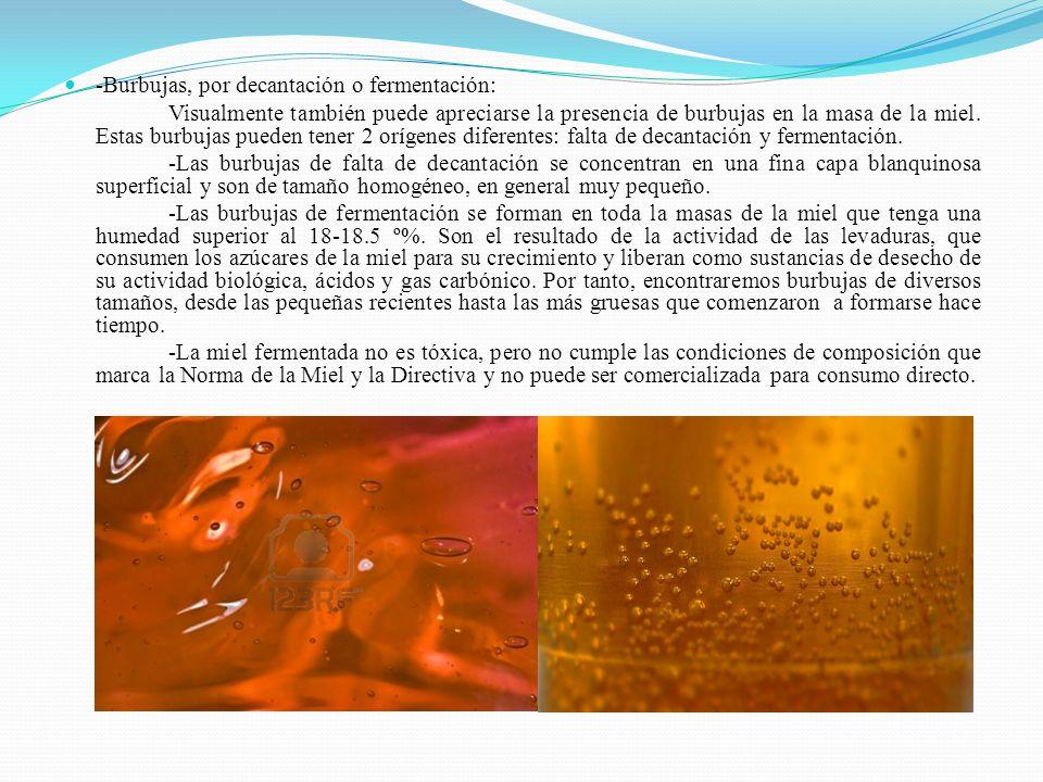 -Burbujas, por decantación o fermentación: