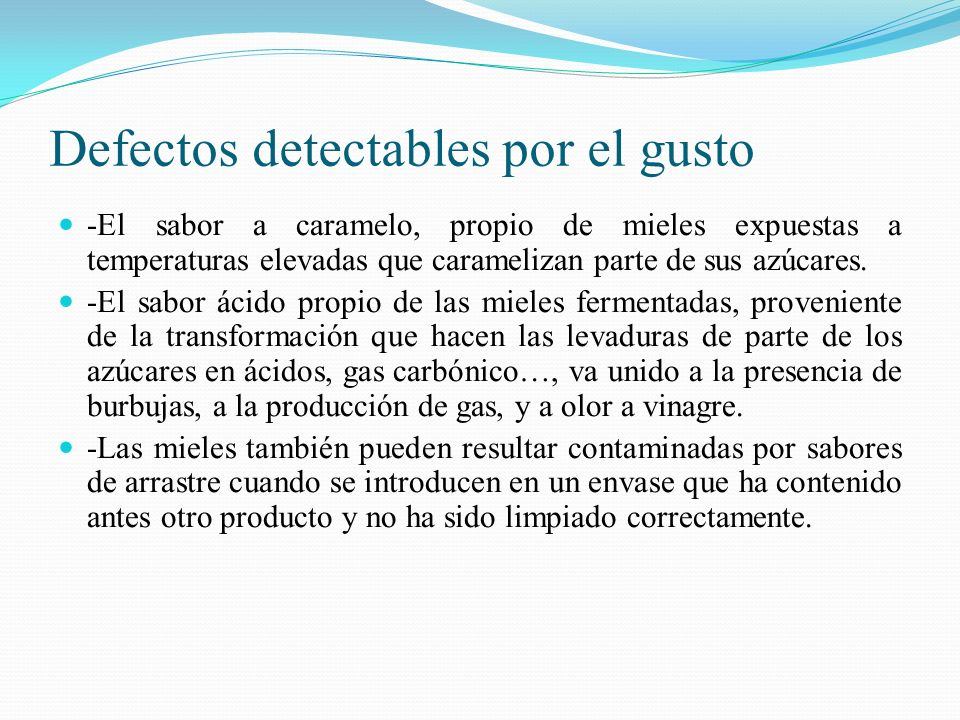 Defectos detectables por el gusto