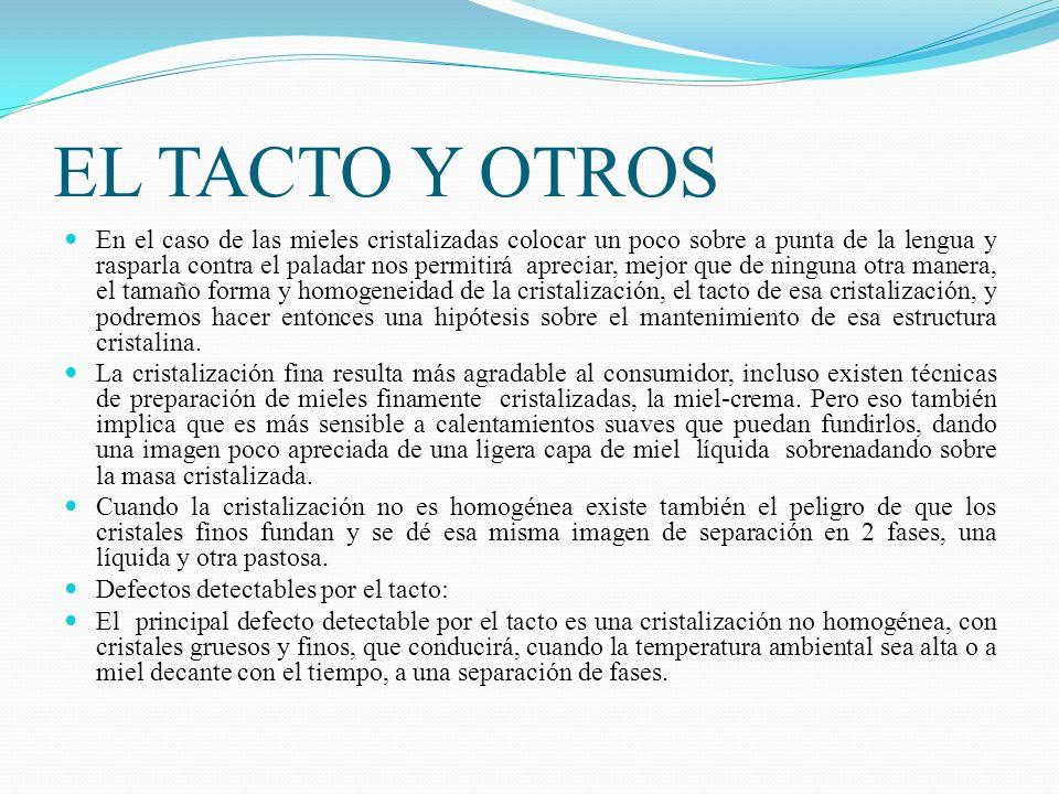 EL TACTO Y OTROS