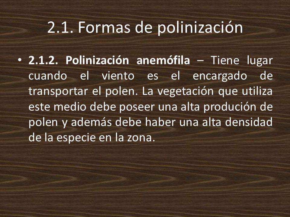 2.1. Formas de polinización