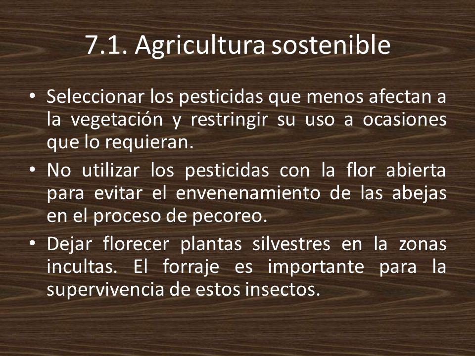 7.1. Agricultura sostenible