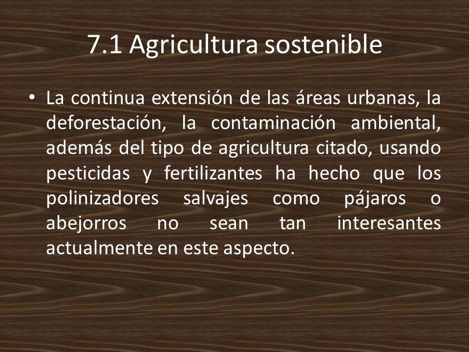 7.1 Agricultura sostenible