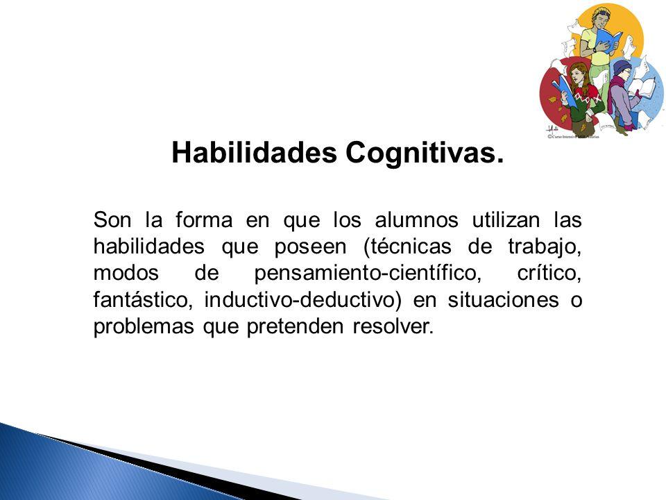 Habilidades Cognitivas.